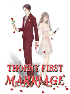 Thorny First Marriage