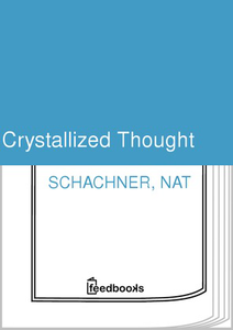 Crystallized Thought