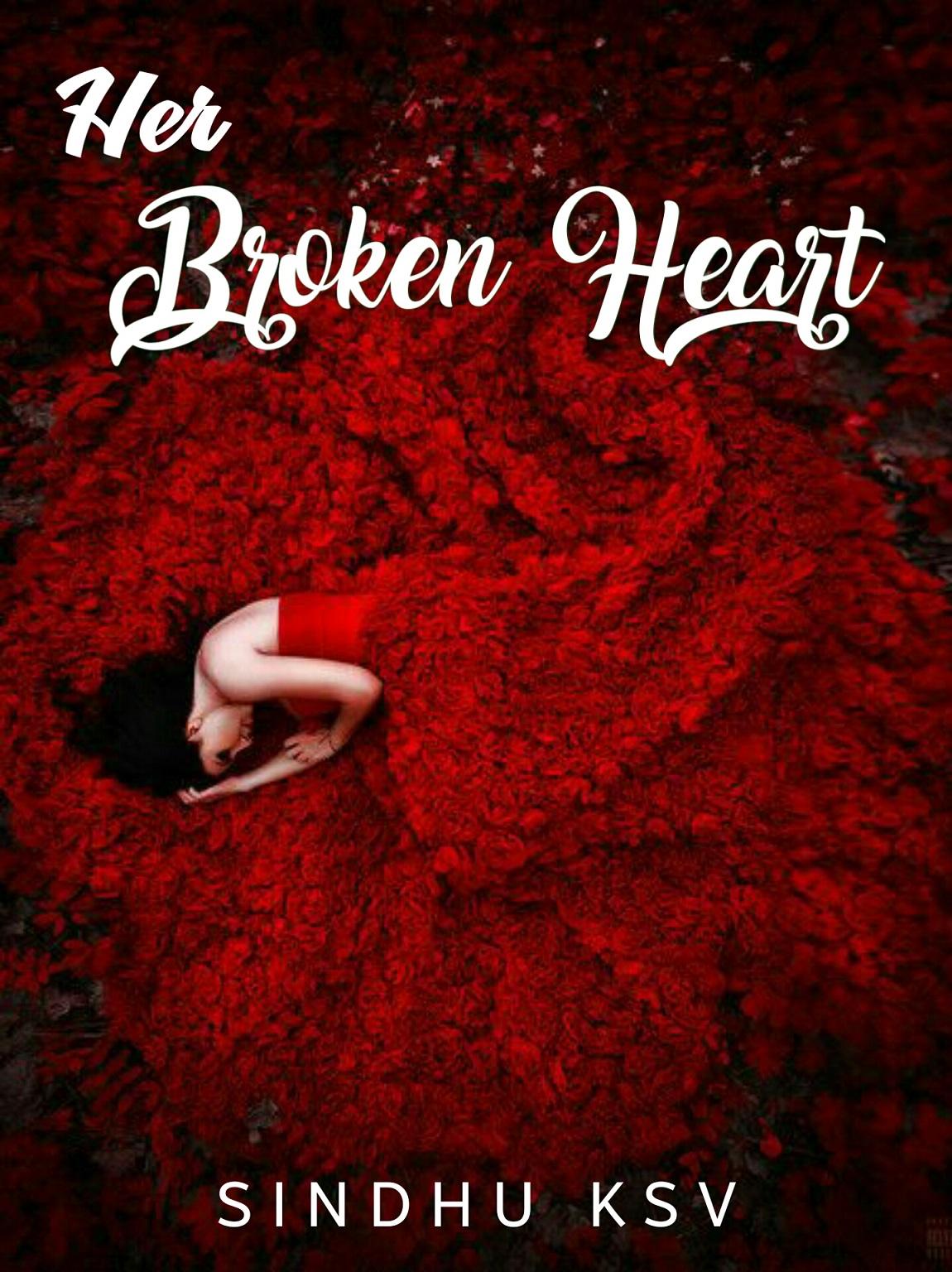 HER BROKEN HEART