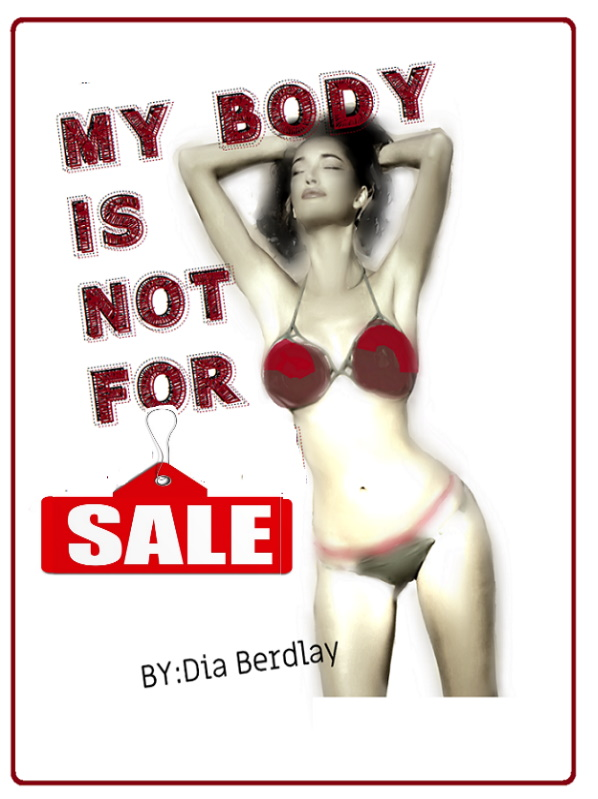 My Body is Not For Sale
