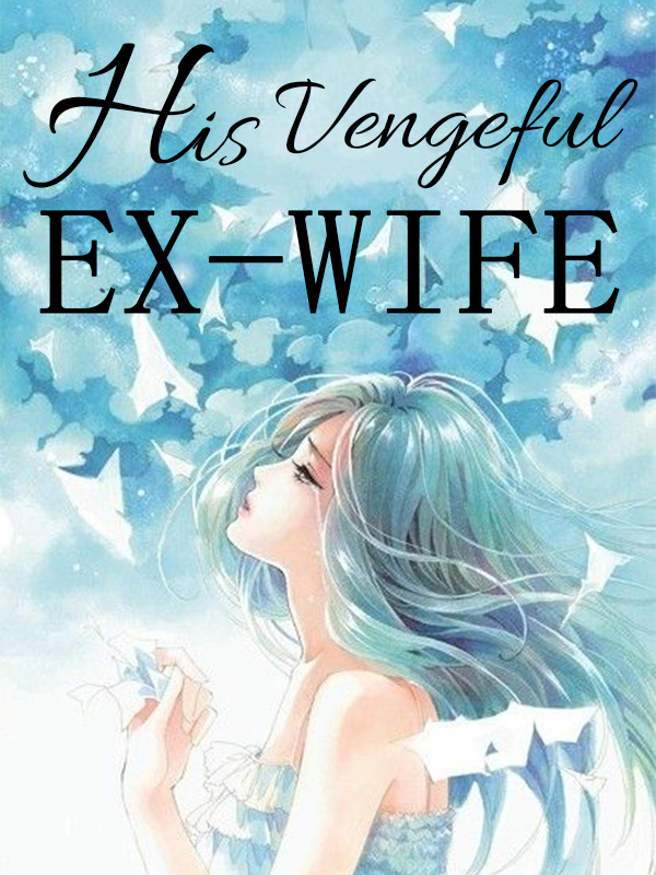 His Vengeful Ex-Wife